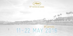 festival de cannes année 2016 : toute l'actualitée